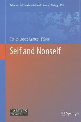 Self and Nonself By Lopez-Larrea, Carlos (EDT)